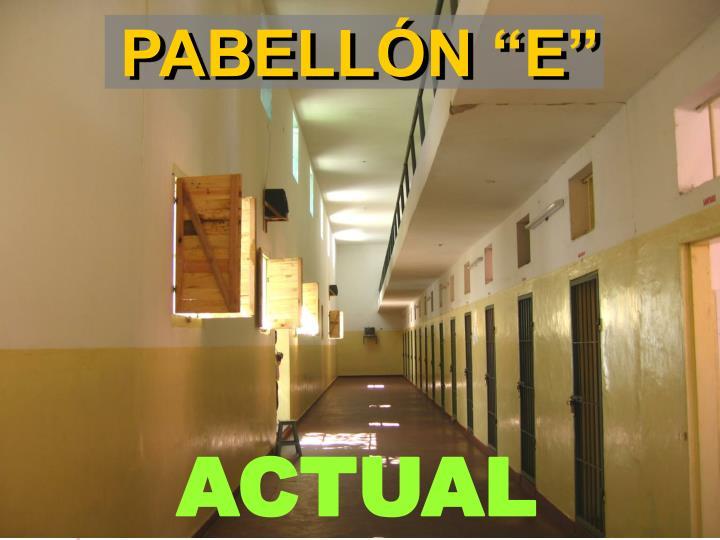 """PABELLÓN """"E"""""""