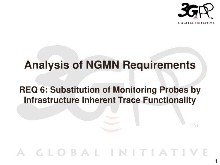 Analysis of NGMN Requirements