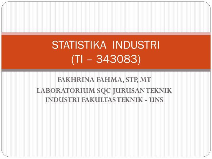 STATISTIKA  INDUSTRI