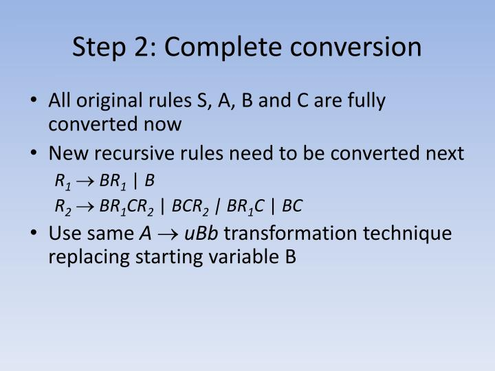 Step 2: Complete conversion