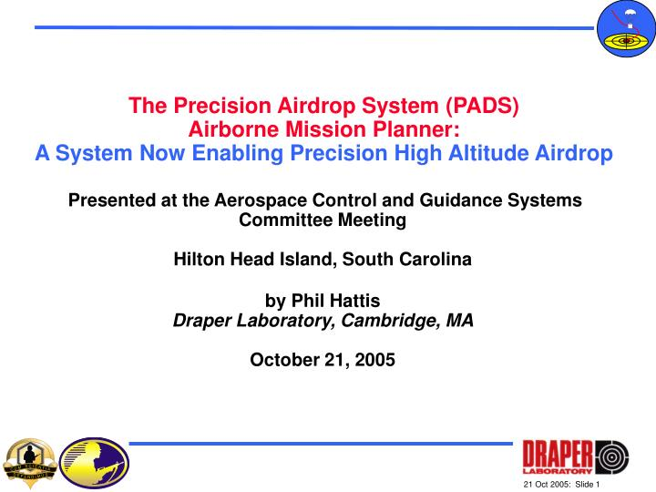 The Precision Airdrop System (PADS)