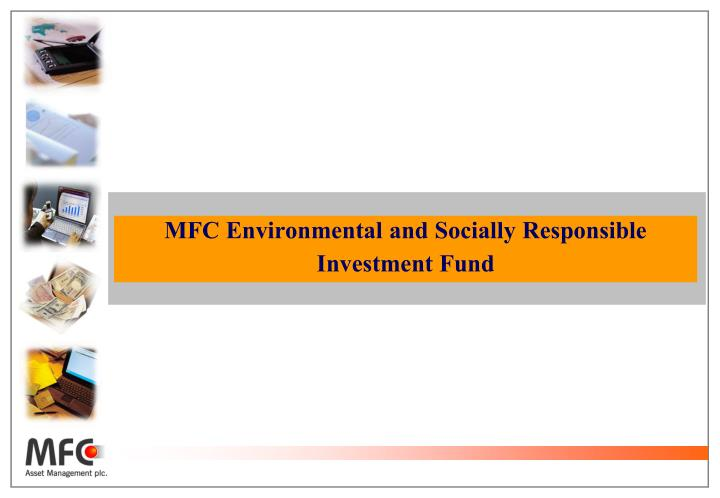 MFC Environmental and Socially Responsible Investment Fund