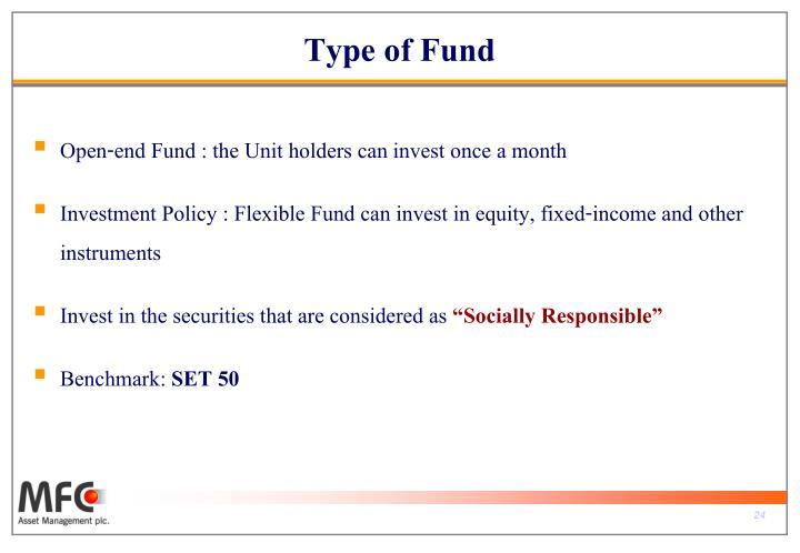 Type of Fund