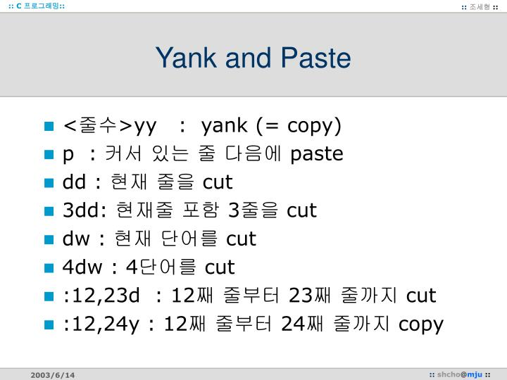 Yank and Paste