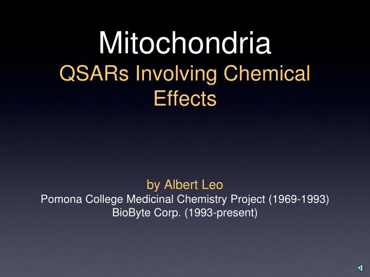 Mitochondria qsars involving chemical effects