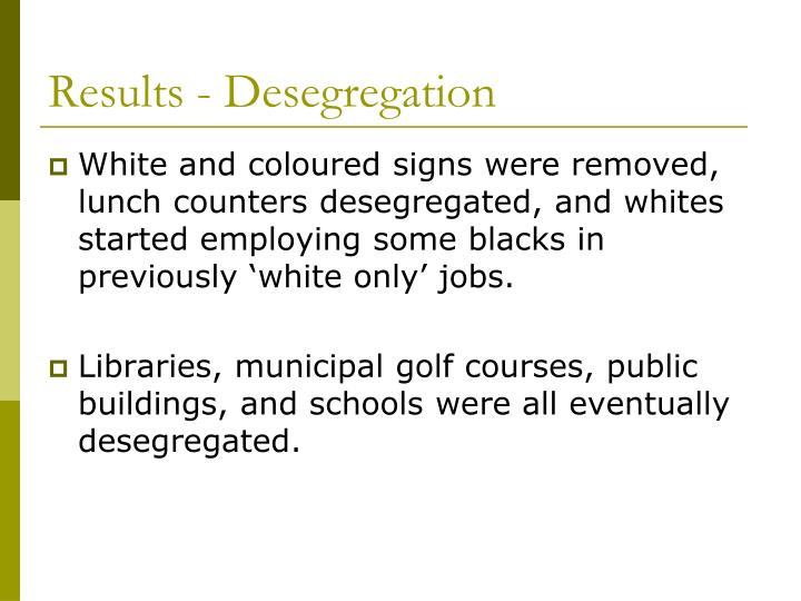 Results - Desegregation