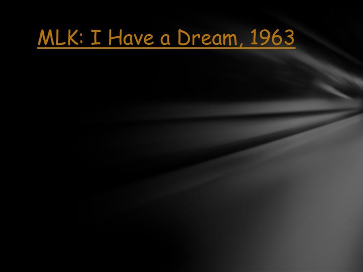 MLK: I Have a Dream, 1963