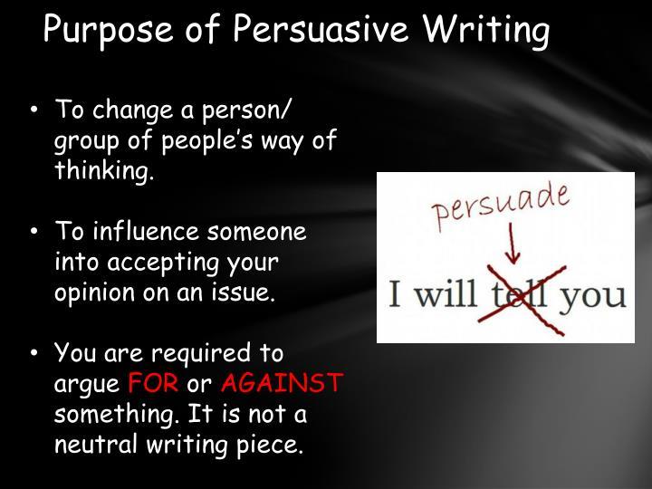 Purpose of Persuasive Writing