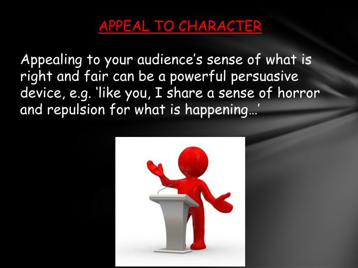 APPEAL TO CHARACTER