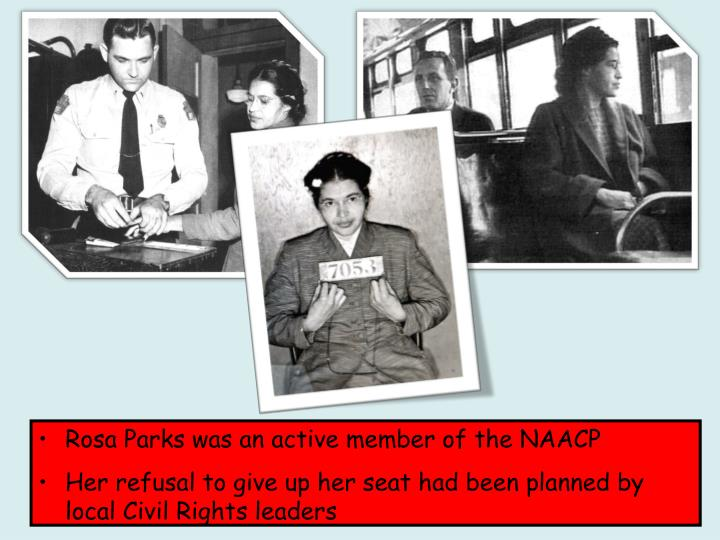 Rosa Parks was an active member of the NAACP