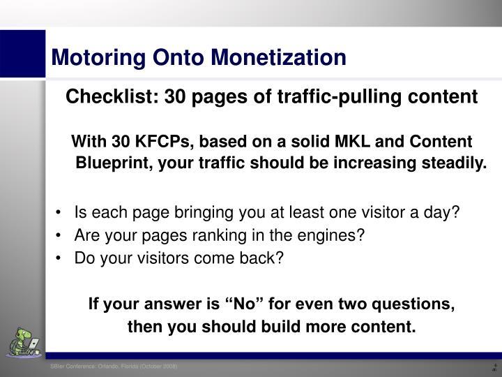 Motoring Onto Monetization