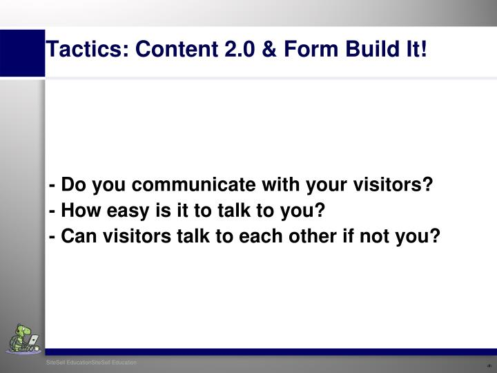 - Do you communicate with your visitors?