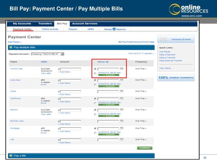 Bill Pay: Payment Center / Pay Multiple Bills
