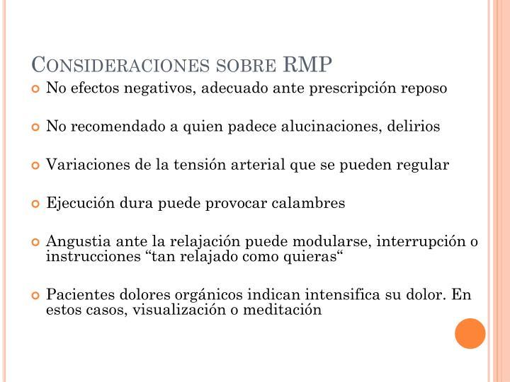 Consideraciones sobre RMP