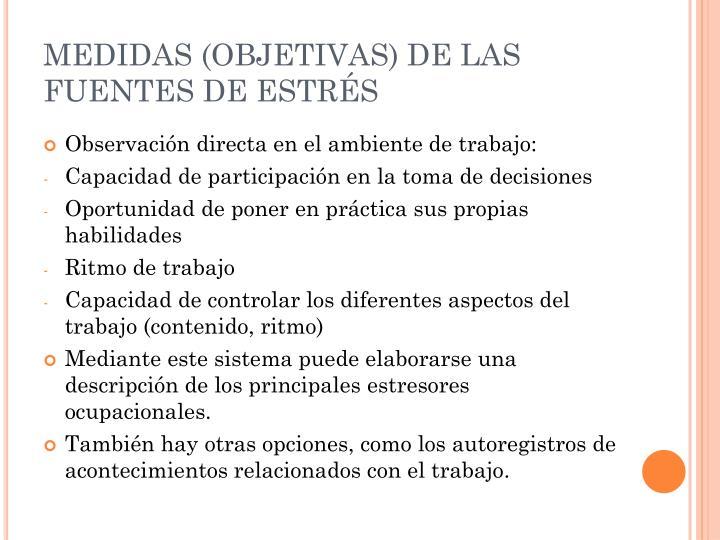 MEDIDAS (OBJETIVAS) DE LAS FUENTES DE ESTRÉS