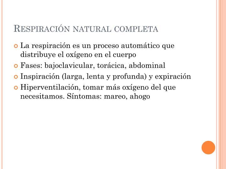 Respiración natural completa
