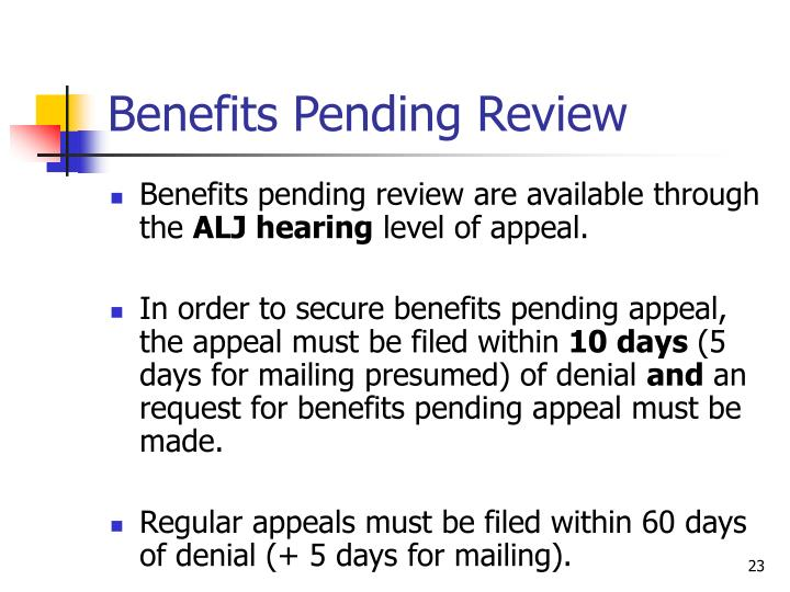 Benefits Pending Review