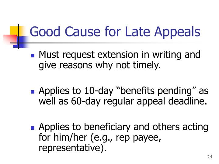 Good Cause for Late Appeals