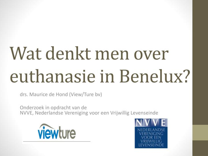 Wat denkt men over euthanasie in Benelux?