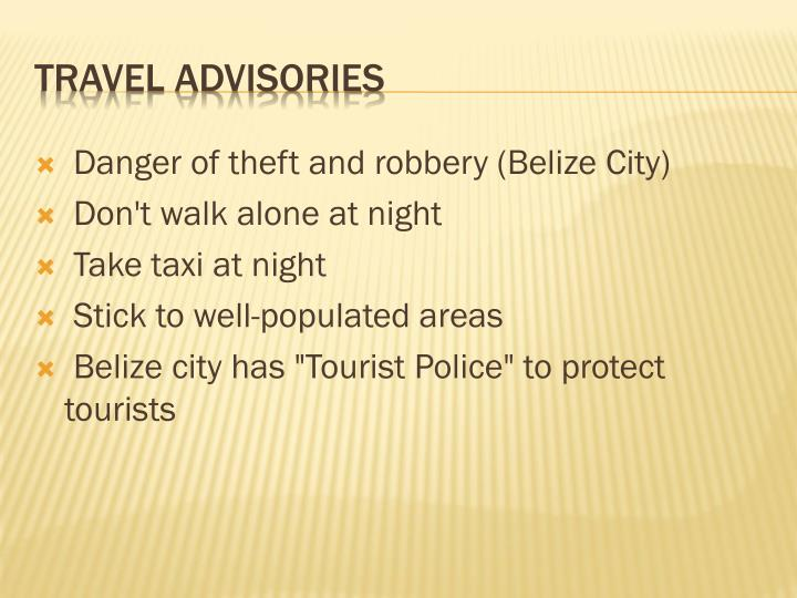 Danger of theft and robbery (Belize City)