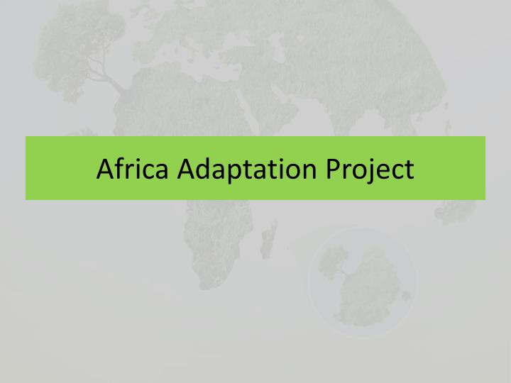 Africa Adaptation Project