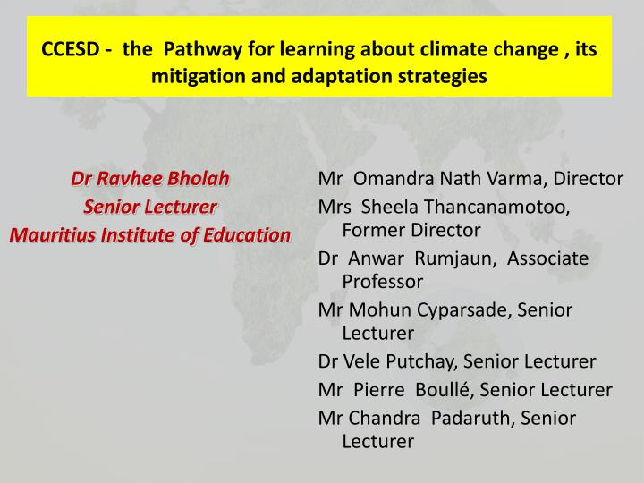 Ccesd the pathway for learning about climate change its mitigation and adaptation strategies