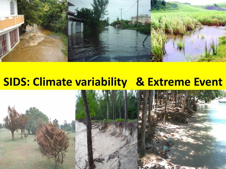 SIDS: Climate variability   & Extreme Event