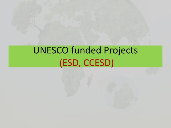 UNESCO funded Projects