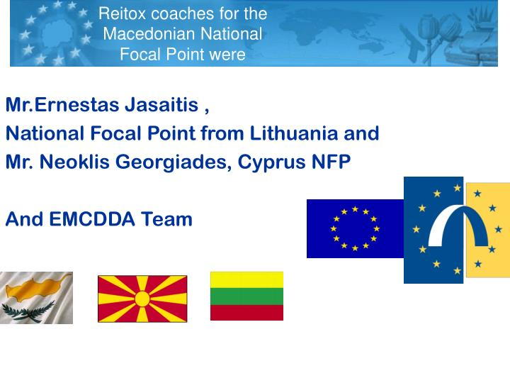 Reitox coaches for the Macedonian National Focal Point were
