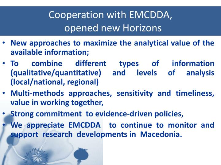 Cooperation with EMCDDA,