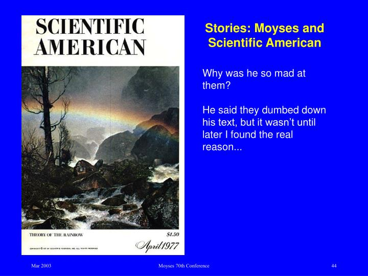 Stories: Moyses and Scientific American