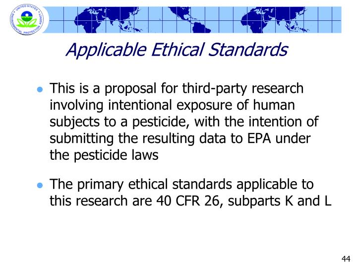 Applicable Ethical Standards