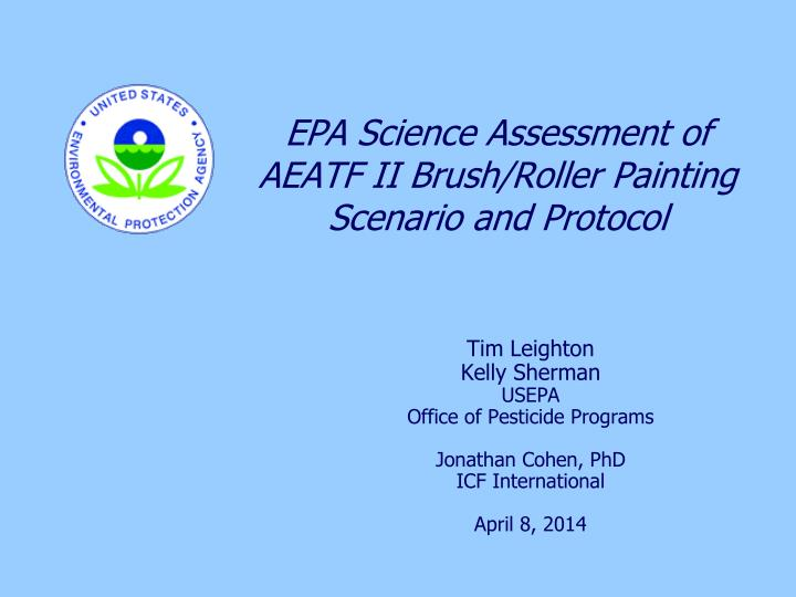 epa science assessment of aeatf ii brush roller painting scenario and protocol