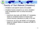 toxicity of test material inhalation