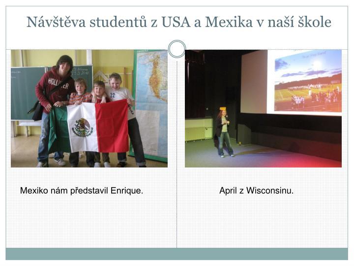 Návštěva studentů zUSA a Mexika vnaší škole