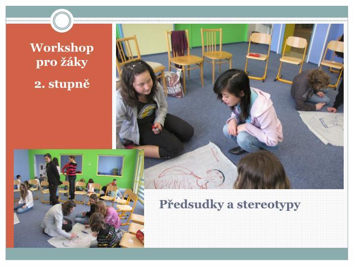 Workshop pro žáky