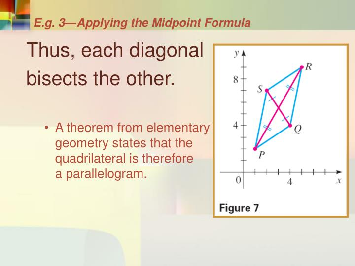 E.g. 3—Applying the Midpoint Formula