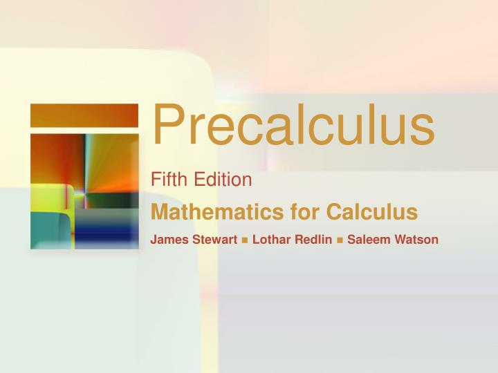 Precalculus fifth edition mathematics for calculus james stewart lothar redlin saleem watson