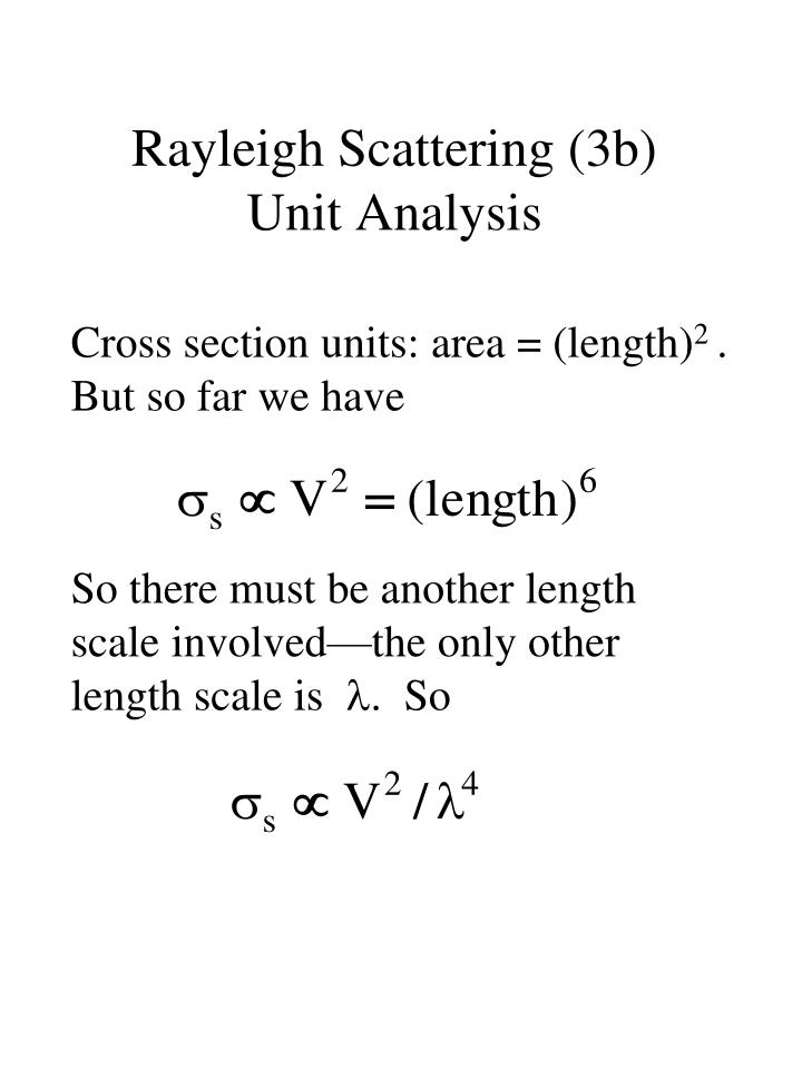Rayleigh Scattering (3b)