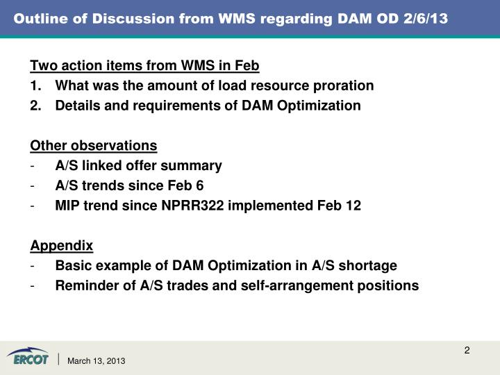 Outline of Discussion from WMS regarding DAM OD 2/6/13