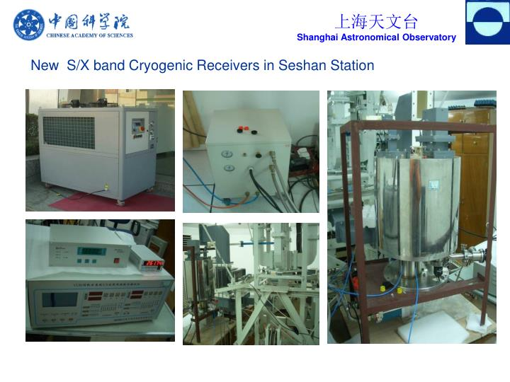 New  S/X band Cryogenic Receivers in Seshan Station