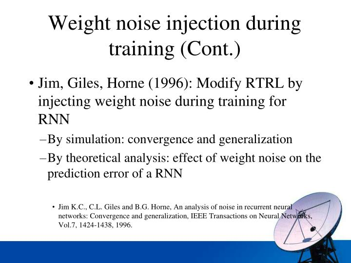 Weight noise injection during training (Cont.)