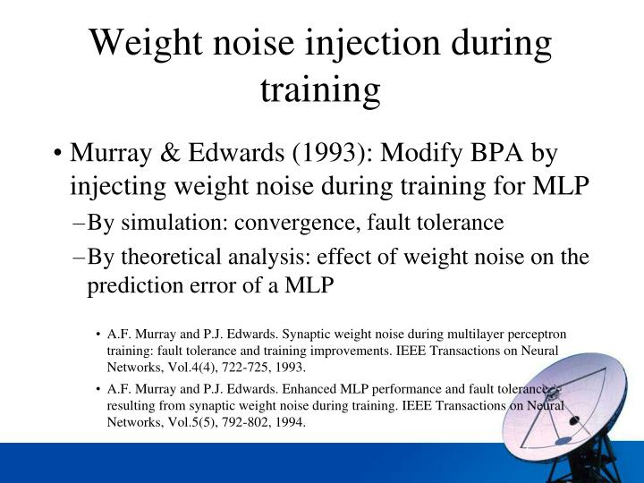 Weight noise injection during training