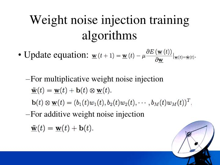 Weight noise injection training algorithms