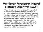 multilayer perceptron neural network algorithm mlp5