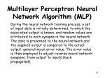 multilayer perceptron neural network algorithm mlp8