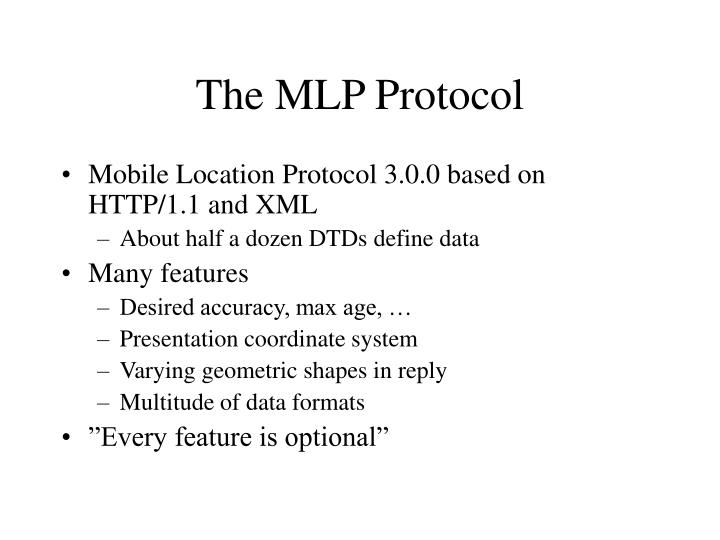 The MLP Protocol