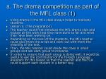 a the drama competition as part of the mfl class 1