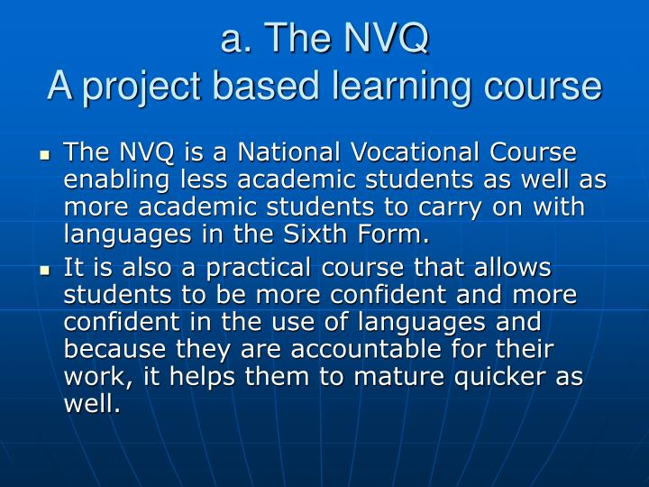 a. The NVQ