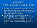 a the nvq a project based learning course